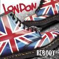 London - Reboot