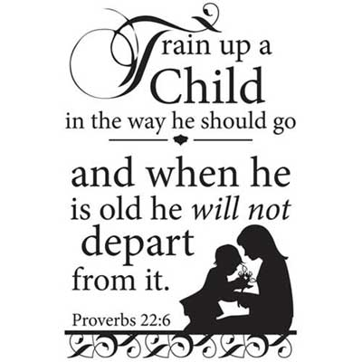 Train up a child... Inspirational Wall Vinyl