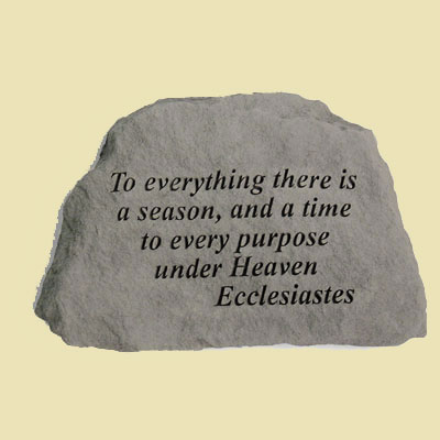 To everything there is a season… Garden Accent Stone