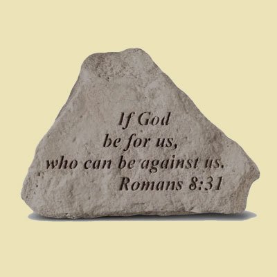 If God be for us… Garden Accent Stone