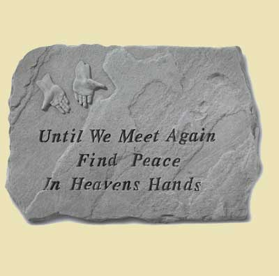 Until we meet again... Garden Stone