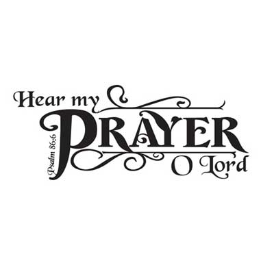 Hear My Prayer O Lord Scripture Wall Vinyl Christian Personalized Gifts