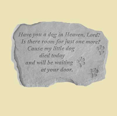 Have you a dog in Heaven… Garden Stone