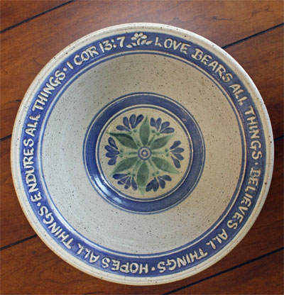 "Scripture Pottery Serving Bowl  """"Love Bears All Things…"""""