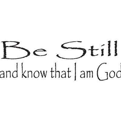 Be still and know…Vinyl Wall Scripture