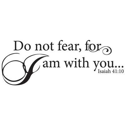Do not fear… Vinyl Wall Decor with Scripture