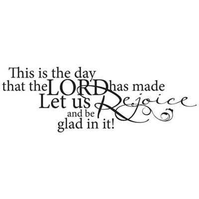 This is the day ... Vinyl Wall Decor with Scripture