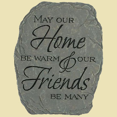 May our Home be warm… Garden Stone
