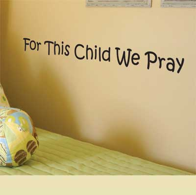 For This Child We Pray… Vinyl Wall Decor with Scripture