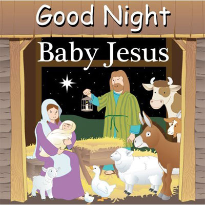 Good Night Baby Jesus Book